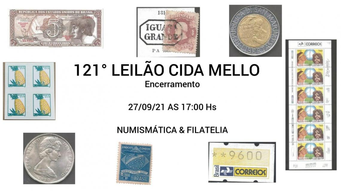 121º LEILÃO CIDA MELLO NUMISMÁTICA E FILATELIA