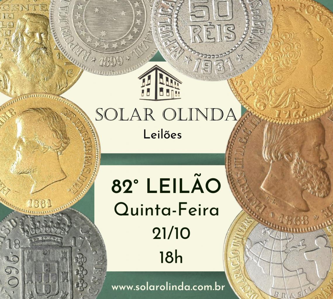 82º LEILÃO SOLAR OLINDA DE NUMISMÁTICA