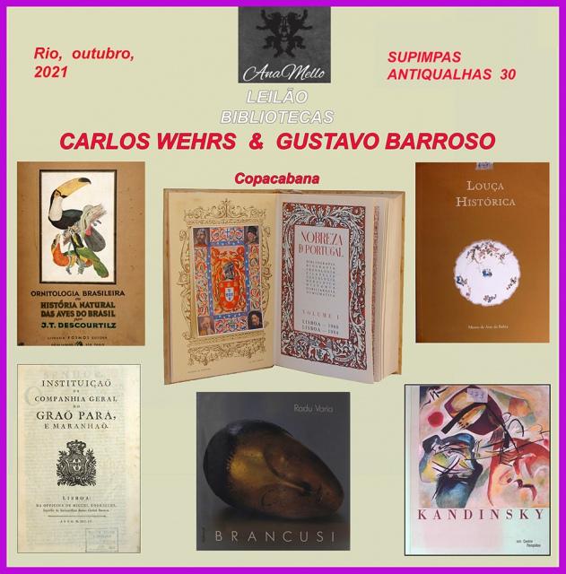 LEILÃO BIBLIOTECA C. WEHRS & GUSTAVO BARROSO