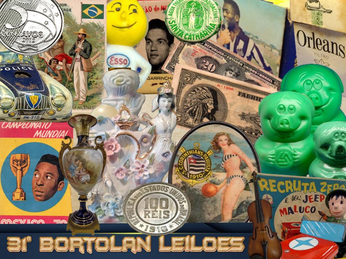 31º LEILÃO BORTOLAN DE COLECIONAVEIS E ANTIGUIDADES