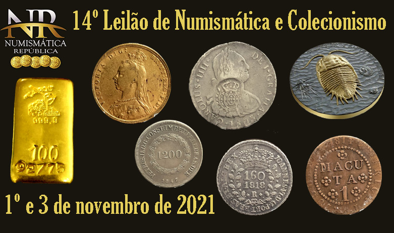 14º Leilão de Numismática e Colecionismo - NUMISMÁTICA REPÚBLICA
