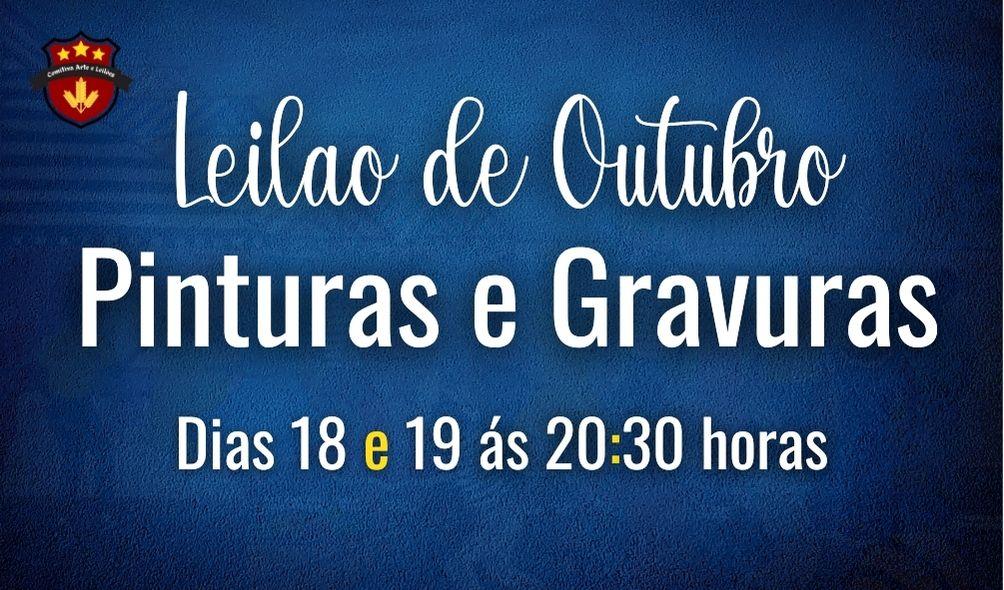 LEILÃO DE OUTUBRO - PINTURAS E GRAVURAS
