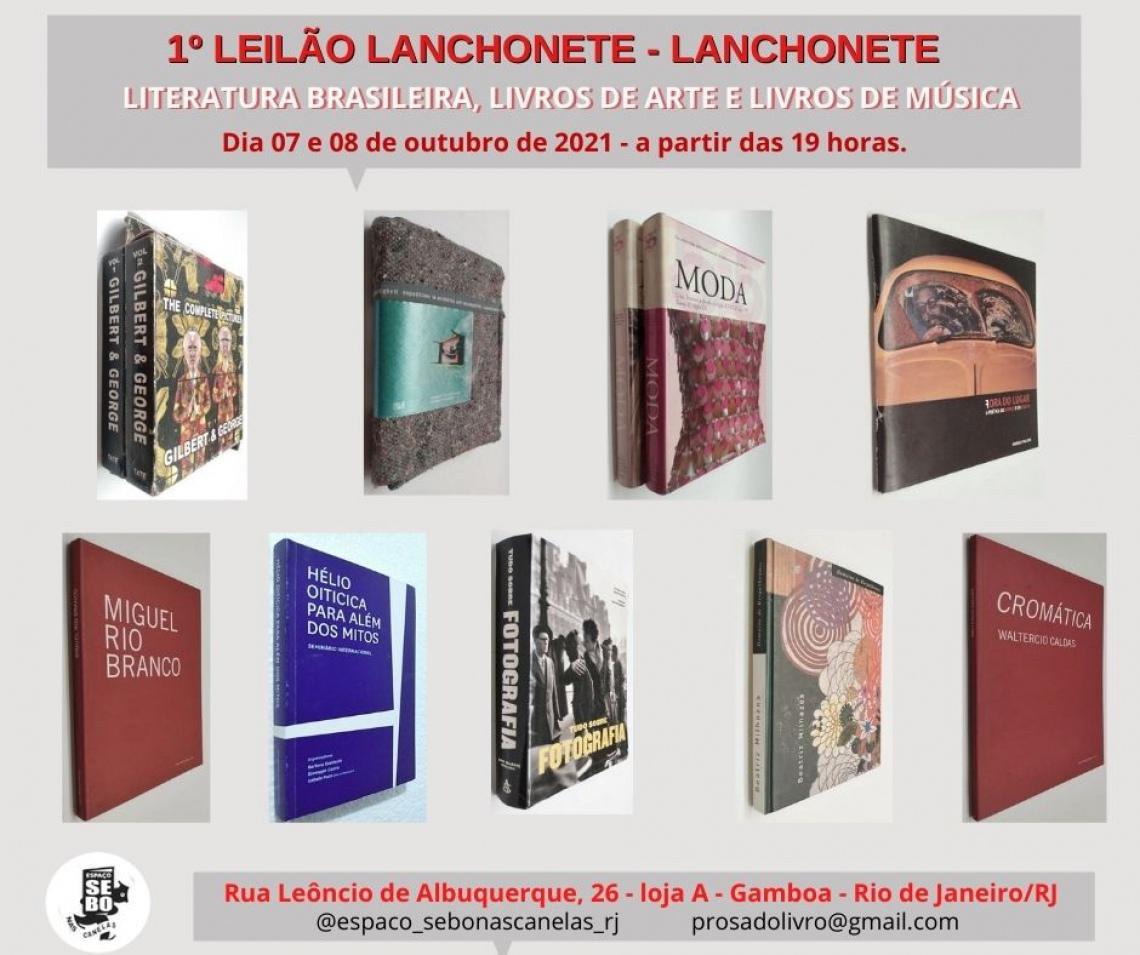 1º LEILÃO LANCHONETE - LANCHONETE: LITERATURA BRASILEIRA, LIVROS DE ARTE E LIVROS DE MÚSICA