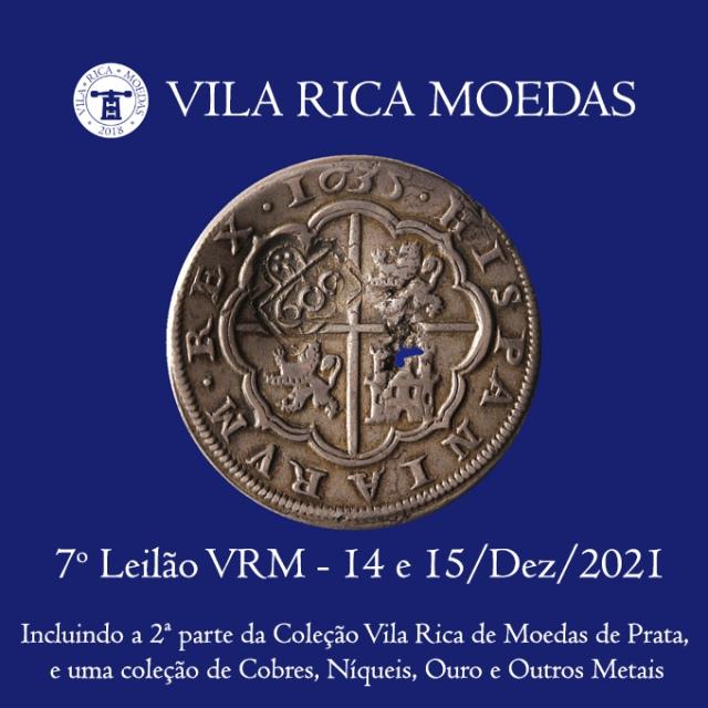 7º Leilão Vila Rica Moedas - Coleção Vila Rica Parte 2