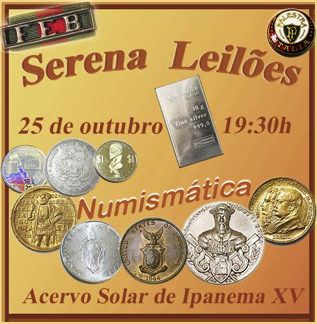 Serena Leilões  - Numismática - Acervo Solar de Ipanema XVI