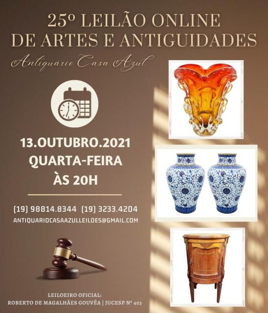 25º LEILÃO DE ARTES E ANTIGUIDADES - 13 de outubro de 2021 - 20h00
