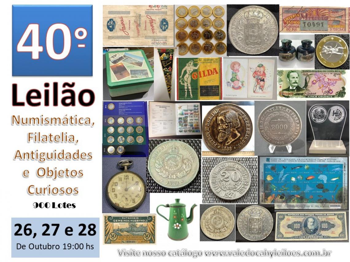 40º Grande Leilão de Numismática, Filatelia, Antiguidades e Objetos Curiosos