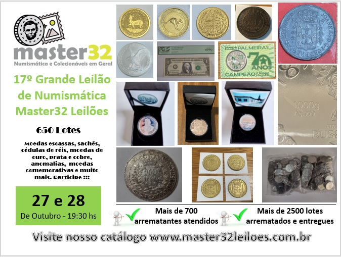 17º Grande Leilão de Numismática - Master32 Leilões