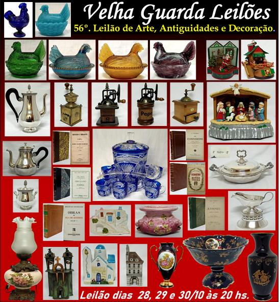 56º LEILÃO VELHA GUARDA LEILÕES - Arte, Antiguidades, Decoração e Colecionismo
