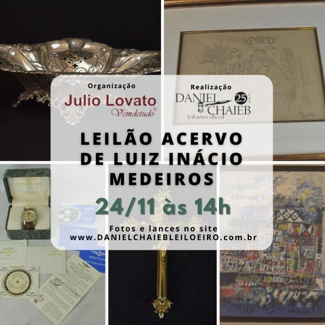 LEILÃO ACERVO DE LUIZ INÁCIO MEDEIROS