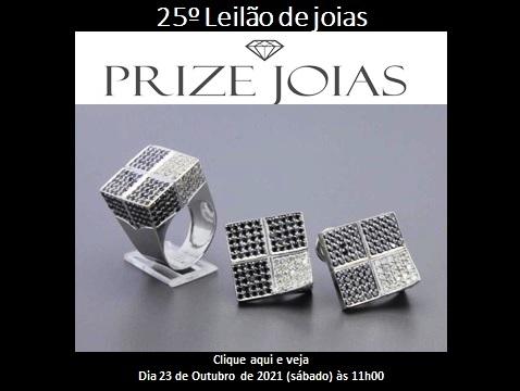 25º Leilão de Joias - Prize Jóias - Dia 23 de Outubro de 2021 (Sábado) às 11h