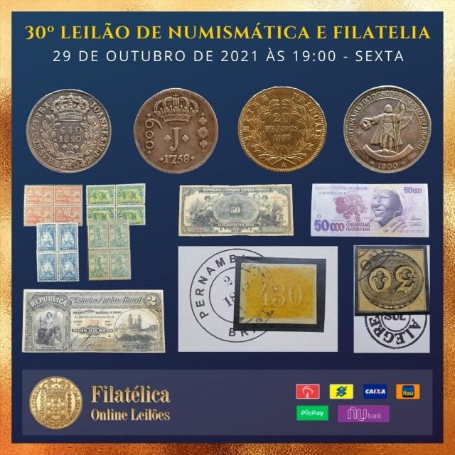 30º LEILÃO DE NUMISMÁTICA E FILATELIA - FILATÉLICA ONLINE LEILÕES