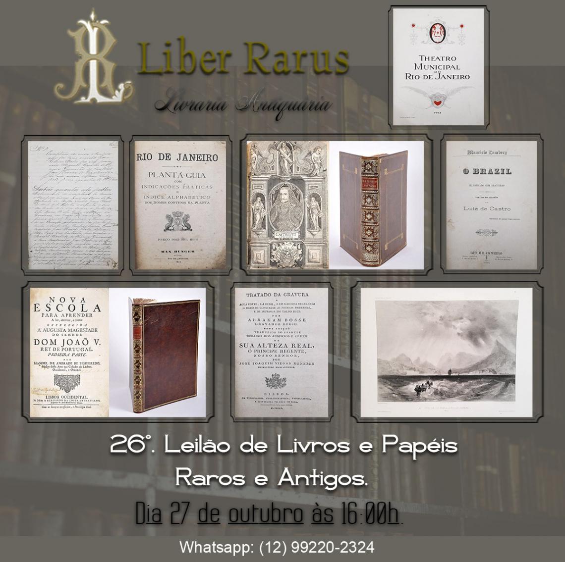 26º Leilão de Livros e Papéis Raros e Antigos - Liber Rarus - 27/10/2021 - 16h00