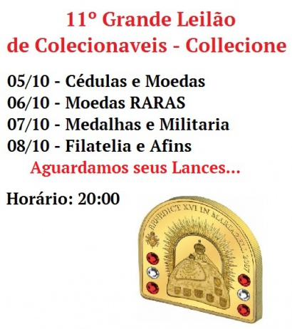 11º GRANDE LEILÃO DE COLECIONÁVEIS - Collecione.Com