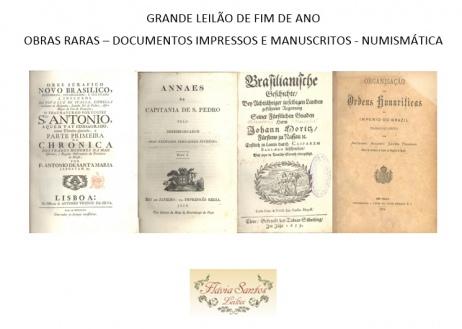 GRANDE LEILÃO DE FIM DE ANO (NUMISMÁTICA, LIVROS RAROS, DOCUMENTOS, IMPRESSOS, MANUSCRITOS)
