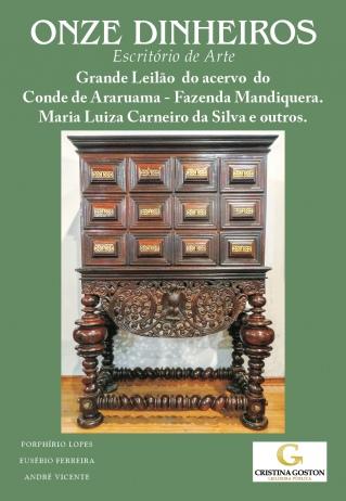 Grande Leilão acervo Conde de Araruama - Fazenda Mandiquera - Maria Luiza Carneiro da Silva e outros