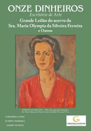 GRANDE LEILÃO RESIDENCIAL DO ACERVO DA SRA. MARIA OLYMPIA DA SILVEIRA FERREIRA E OUTROS