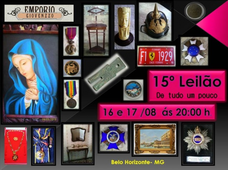 15º LEILÃO DE TUDO UM POUCO - ARTES, NUMISMÁTICA, MÓVEIS E COLECIONISMO - MG