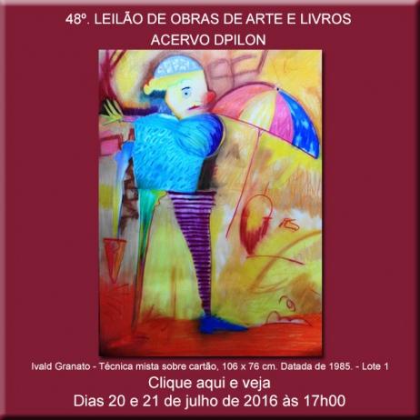 48º LEILÃO DE OBRAS DE ARTE E LIVROS - Acervo DPilon