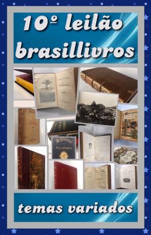 10º leilão brasillivros - TEMAS VARIADOS - TEL: 21 34711205 / 21 98636-7971