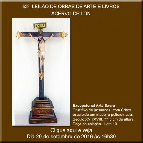 52º LEILÃO DE OBRAS DE ARTE E LIVROS - Acervo DPilon - 20/09/2016