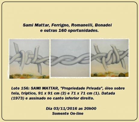 Sami Mattar, Ferrigno, Romanelli, Bonadei e outras 160 oportunidades.
