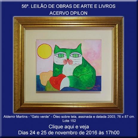 56º LEILÃO Acervo DPilon - OBRAS DE ARTE E LIVROS A PREÇOS REDUZIDOS - 23 e 24/11/2016