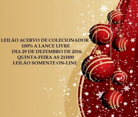 LEILÃO ACERVO DE COLECIONADOR, 100% A LANCE LIVRE