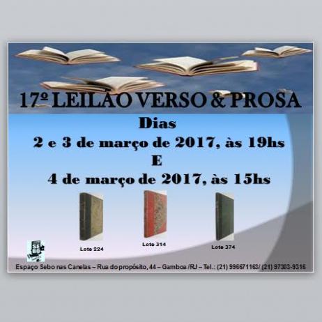 17º LEILÃO VERSO E PROSA - LIVROS RAROS, DIFÍCEIS E ESGOTADOS