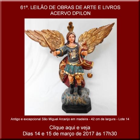 61º LEILÃO Acervo DPilon - OBRAS DE ARTE E LIVROS - EM ESPECIAL ARTE SACRA