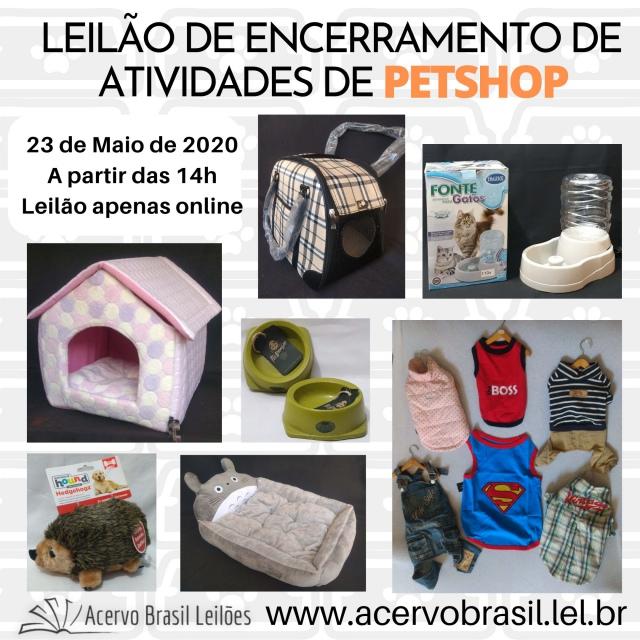 LEILÃO DE ENCERRAMENTO DE ATIVIDADES DE PETSHOP