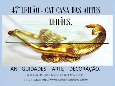 LEILÃO 6245 - CAT - CASA DAS ARTES -  47º LEILÃO DE ARTE E ANTIGUIDADES.