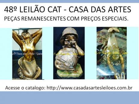 48º  LEILÃO CAT- CASA DAS ARTES - PEÇAS REMANESCENTES COM PREÇOS ESPECIAIS.