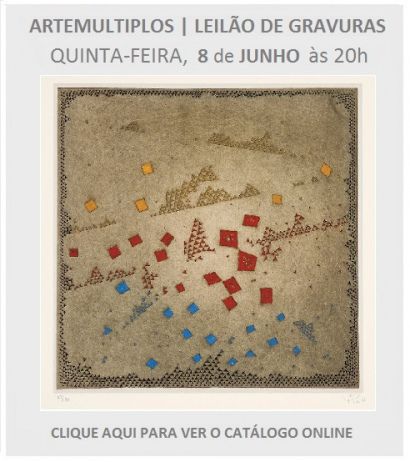 ARTEMULTIPLOS - LEILÃO DE ARTE - 08 JUN ÀS 20h