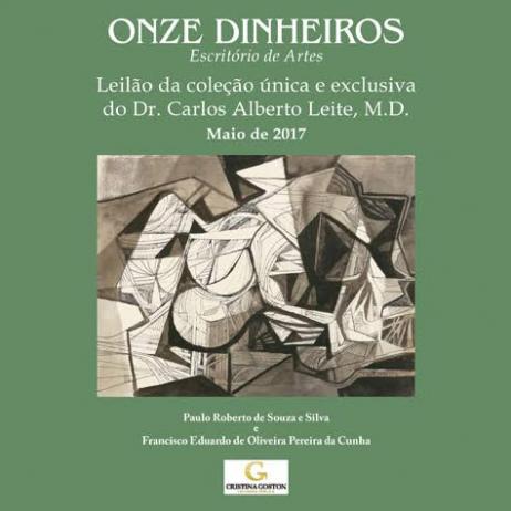 Leilão da coleção única e exclusiva do Dr. Carlos Alberto Leite, M. D. - Maio de 2017
