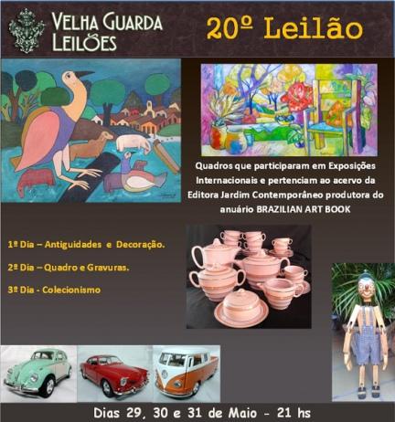 VELHA GUARDA LEILÕES - 20º Leilão de Antiguidades, Decoração, Quadros e Colecionismo.