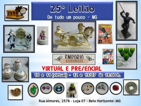 25º LEILÃO DE TUDO UM POUCO - ARTES, NUMISMÁTICA , MÓVEIS E COLECIONISMO - MG