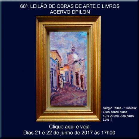 68º LEILÃO DE OBRAS DE ARTE - ACERVO DPILON - 21 E 22 DE JUNHO