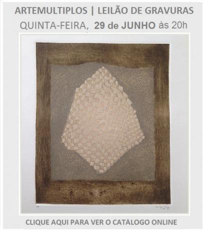 ARTEMULTIPLOS - LEILÃO DE ARTE - 29 JUN ÀS 20h
