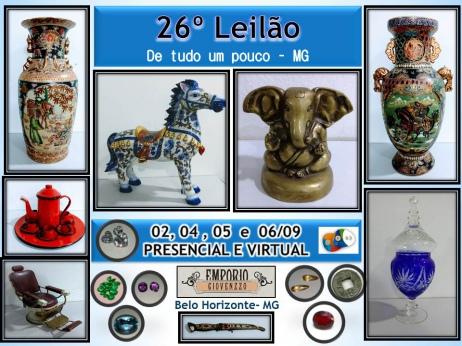 26º  LEILÃO DE TUDO UM POUCO - ARTES, NUMISMÁTICA , MÓVEIS E COLECIONISMO - MG