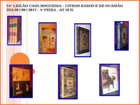 14º LEILÃO CASA NOGUEIRA - LIVROS RAROS E DE OCASIÃO