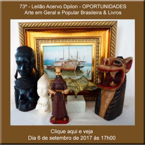 73º - Leilão de  O P O R T U N I D A D E S  - Arte em Geral e Popular Brasileira & Livros