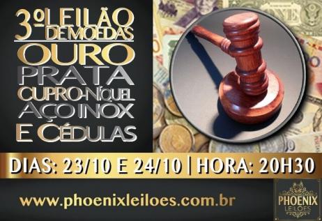 3º LEILÃO DE MOEDAS - OURO, PRATA, CUPRO NÍQUEL, AÇO INOX E CÉDULAS