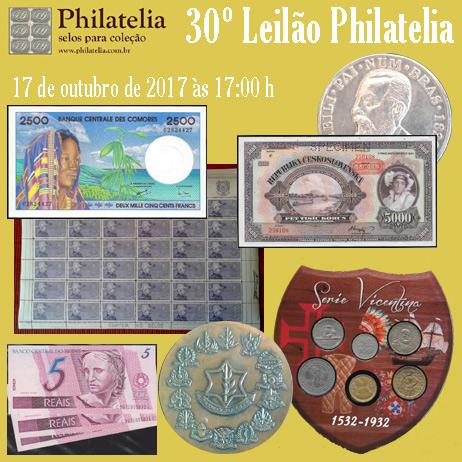30º Leilão de Filatelia e Numismática - Philatelia Selos e Moedas