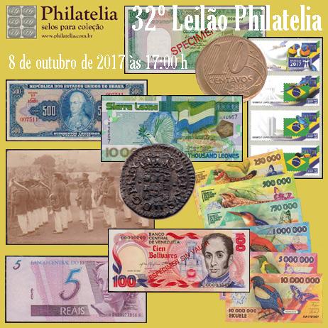 32º Leilão de Filatelia e Numismática - Philatelia Selos e Moedas