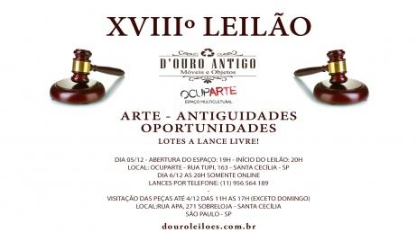 XVIIIº LEILÃO DE ARTE - ANTIGUIDADES - OPORTUNIDADES