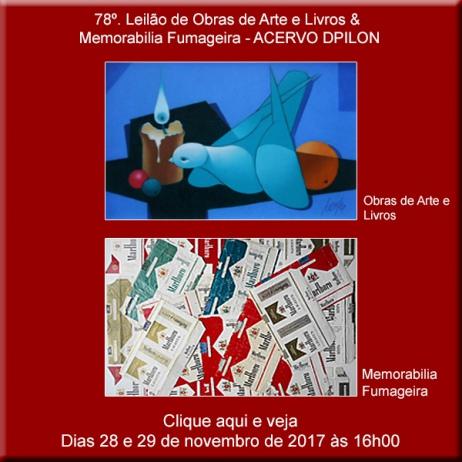 78º - Leilão de Obras de Arte e Livros & Memorabilia Fumageira - Acervo DPilon - 28 e 29/11/2017