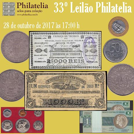 33º Leilão de Filatelia e Numismática - Philatelia Selos e Moedas