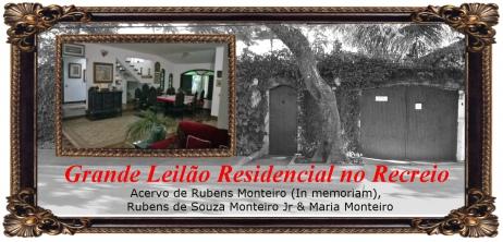 64º LEILÃO RESIDENCIAL - ACERVO RUBENS MONTEIRO, RUBENS DE S MONTEIRO JR & MARIA MONTEIRO - PARTE II