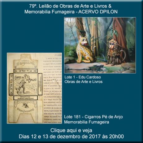 79º - Leilão de Obras de Arte e Livros & Memorabilia Fumageira - Acervo DPilon - 12 e 13/12/2017